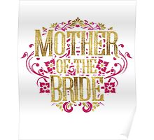 Mother Of The Bride Gold Foil Pink Glitter Appearance Ornate Scroll Wedding Bachelorette Bridal Shower Engagement Poster
