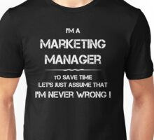 Funny Shirts - I'm A Marketing Manager to Save Time - Marketing Manager Gifts Unisex T-Shirt