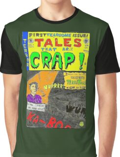 Tales That Are Crap Graphic T-Shirt