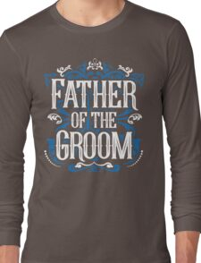 Father of the Groom Bride Blue White Black Ornate Scroll Wedding Bachelor Party Stag Groom's Mob Engagement Long Sleeve T-Shirt