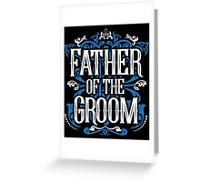 Father of the Groom Bride Blue White Black Ornate Scroll Wedding Bachelor Party Stag Groom's Mob Engagement Greeting Card