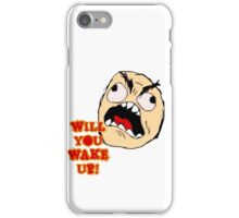Will You Wake Up from Hells Kitchen iPhone Case/Skin