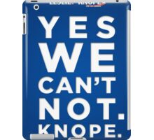 Vote for Knope iPad Case/Skin