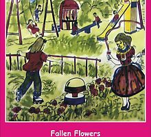 Fallen Flowers by HAMID IQBAL KHAN