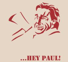 Hey Paul! by sweav