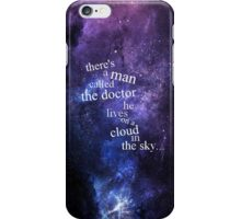 He Lives On A Cloud In The Sky iPhone Case/Skin