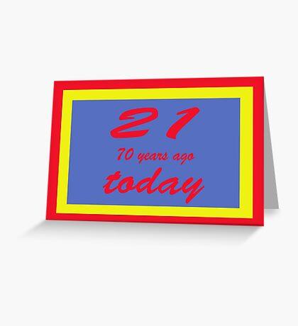 21 again birthday 91st   Greeting Card