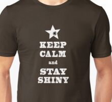Keep Calm and Stay SHINY Unisex T-Shirt