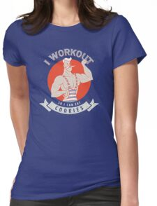 I Workout so i can eat Cookies stars  Womens Fitted T-Shirt