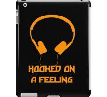 Hooked On A Feeling iPad Case/Skin