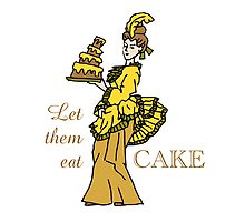 Let Them Eat Cake by Sue Cervenka