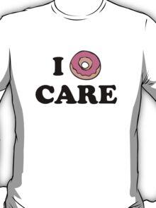 I Donut Care T-Shirt