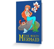The Misty Mermaid Greeting Card