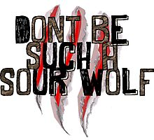 Don't be such a sour wolf Photographic Print
