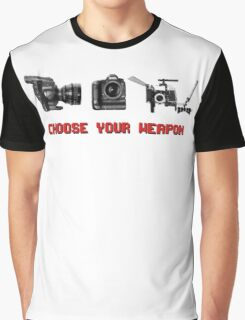 Choose Your Weapon - Canon 5D DSLR, Black Magic or Canon C300? Graphic T-Shirt