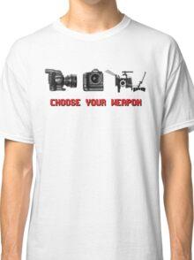Choose Your Weapon - Canon 5D DSLR, Black Magic or Canon C300? Classic T-Shirt