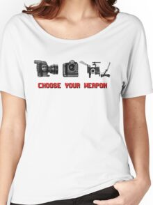 Choose Your Weapon - Canon 5D DSLR, Black Magic or Canon C300? Women's Relaxed Fit T-Shirt