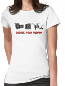 Choose Your Weapon - Canon 5D DSLR, Black Magic or Canon C300? Womens Fitted T-Shirt