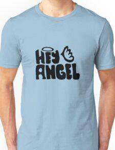 hey angel Unisex T-Shirt