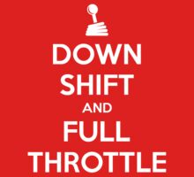 Down Shift and Full Throttle (1) by PlanDesigner
