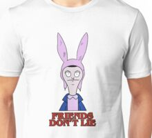 Stranger Things & Bob's Burgers: Friends Don't Lie ft. Louise Belcher  Unisex T-Shirt