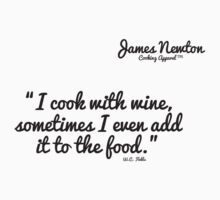 James Newton Apparel - Cook With Wine Tshirt Kids Tee