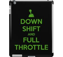 Down Shift and Full Throttle (3) iPad Case/Skin