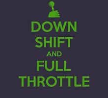 Down Shift and Full Throttle (3) Unisex T-Shirt