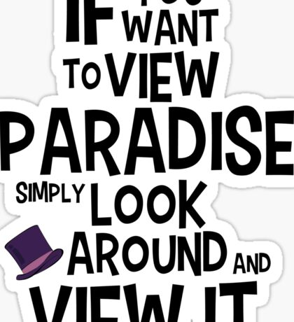 If You Want To View Paradise Sticker