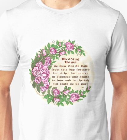 Roses Wedding Vows Unisex T-Shirt