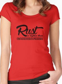 Rust is lighter than carbon fiber (5) Women's Fitted Scoop T-Shirt