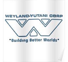 Weyland-Yutani Corp Poster