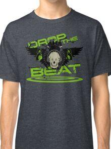 Drop the beat Classic T-Shirt