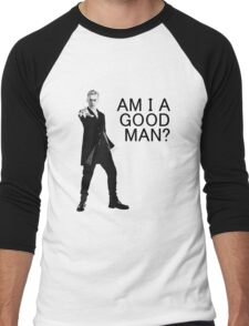 Dr Who - Am I a good man? Men's Baseball ¾ T-Shirt