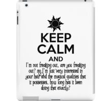 Keep Calm and Don't Freak Out iPad Case/Skin
