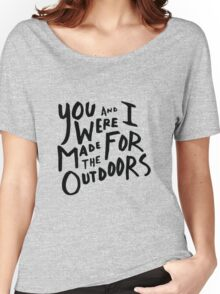 REI - You & I Were Made for the Outdoors (Black and White) Women's Relaxed Fit T-Shirt