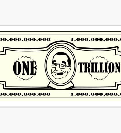 ONE TRILLION Sticker