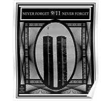 9/11 Never Forget Poster