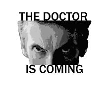 Dr Who - The Doctor is Coming Photographic Print