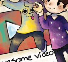 Awesome video! Sticker