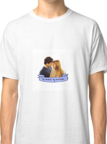"""""""My constant. My touchstone."""" Classic T-Shirt"""