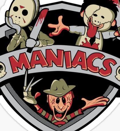 MANIACS! Sticker