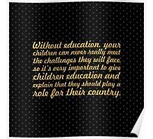 "Without Education... ""Nelson Mandela"" Inspirational Quote (Square) Poster"