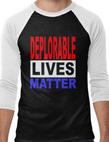 DEPLORABLE LIVES MATTER 1 Men's Baseball ¾ T-Shirt
