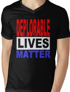 DEPLORABLE LIVES MATTER 1 Mens V-Neck T-Shirt