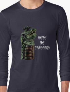 Here Be Drashigs Long Sleeve T-Shirt