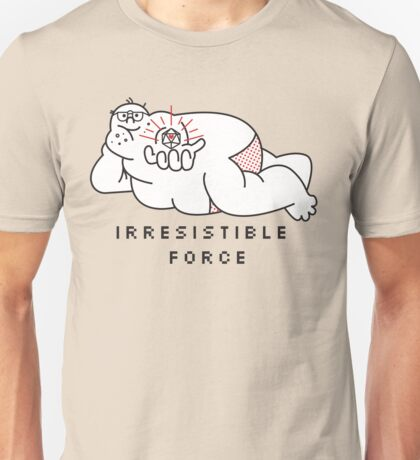 Irresistible Force Unisex T-Shirt
