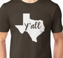 Y'all Texas Unisex T-Shirt