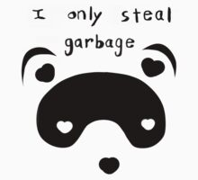 I Only Steal Garbage Baby Tee