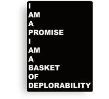 BASKET OF DEPLORABILITY 1 Canvas Print